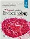 Williams Textbook of Endocrinology, 14th Edition