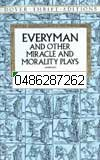 Everyman nad Other Miracle and Morality Plays