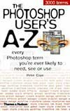 Photoshop User`s A-Z, The