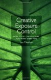 Creative Exposure Control