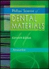 Phillips` Science of Dental Materials