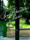 Secret Gardens of Paris, The