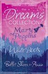Essential Modern Classics Dreams Collection : Mary Poppins / Ballet Shoes for Anna / White Boots