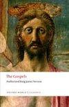The Gospels : Authorized King James Version Oxford World`s Classics