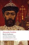 Boris Godunov and Other Dramatic Works Oxford World`s Classics
