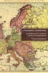 A Moderate Compromise : Economic Policy Choice in an Era of Globalization