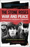 Stone Roses: War and Peace