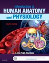 Introduction to Human Anatomy and Physiology, 4th Edition