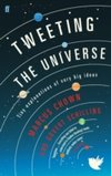Tweeting the Universe : Tiny Explanations of Very Big Ideas