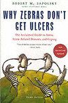 Why Zebras Don`t Get Ulcers