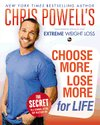 Chris Powell´s Choose More, Lose More for Life