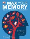 Max Your Memory : The Complete Visual Programme