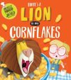 There`s a Lion in My Cornflakes