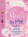 My Mum By Me Activity books