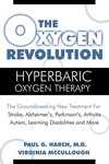 The Oxygen Revolution : Hyperbaric Oxygen Therapy