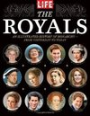 The Royals: An Illustrated History of Monarchy - from Yesterday to Today