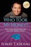 Rich Dads Who Took My Money? : Why Slow Investors Lose and Fast Money Wins