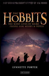 The Hobbits : The Many Lives of Bilbo, Frodo, Sam, Merry and Pippin