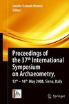 Proceedings of the 37. International Symposium on Archaeometry