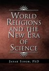 World Religions and the New Era of Science