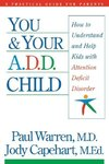 You and Your A.D.D. Child