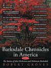 Barksdale Chronicles in America, Vol I