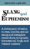 Slang and Euphemism