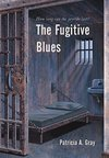 The Fugitive Blues