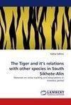The Tiger and it's relations with other species in South Sikhote-Alin
