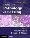 Spencer's Pathology of the Lung 2 Part Set