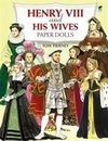 Tierney, T:  Henry the Eighth and His Wives Paper Dolls