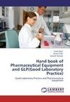Hand book of Pharmaceutical Equipment and GLP(Good Laboratory Practice)