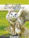 Fox, N: Understanding the Bird of Prey