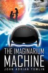 The Imaginarium Machine