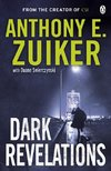 Zuiker, A: Dark Revelations