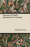 Processes of Graphic Reproduction in Printing