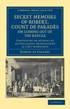 Secret Memoirs of Robert, Count de Parades, Written by Himself, on Coming Out of the Bastile