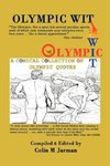 Olympic Wit - 800 Humorous Quotes about the Olympic Games