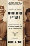 A Brotherhood of Valor