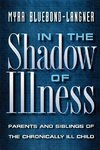In the Shadow of Illness