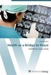 Health as a Bridge to Peace