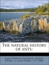 The natural history of ants;