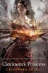 The Infernal Devices 3. Clockwork Princess