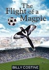 The Flight of a Magpie
