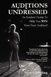 Auditions Undressed