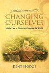 Changing Ourselves