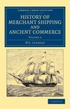 History of Merchant Shipping and Ancient Commerce - Volume 2