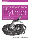 Gorelick: High Performance Python