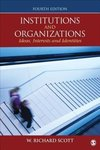 Scott, W: Institutions and Organizations