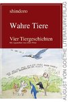 Wahre Tiere